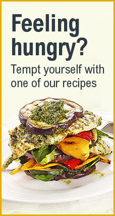 Picture of vegetable stack with text: Feeling hungry, Tempt yourself with one of our recipes