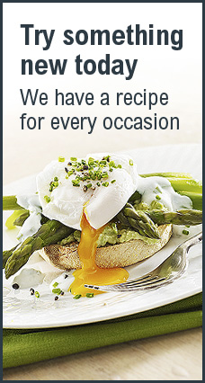 Picture of poached egg and asparagus on a muffin with text: Try something new today - we have a recipe for every occasion
